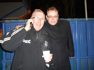 At half time Ray & Paul Fenty	report into the Chairman with the latest news.